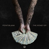 The Money EP — Point.blank
