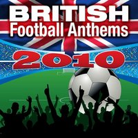 British Football Anthems 2010 — Champs United