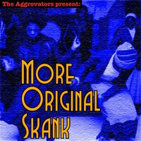 The Aggrovators Present: More Original Skank — сборник