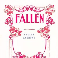 Fallen — Little Anthony & The Imperials