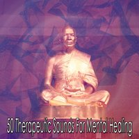 50 Therapeutic Sounds For Mental Healing — White Noise Therapy