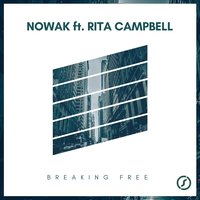 Breaking Free — Nowak feat. Rita Campbell
