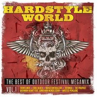 Hardstyle World - The Best of Outdoor Festival Megamix, Vol. 1 — сборник