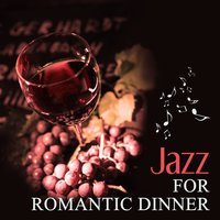 Jazz for Romantic Dinner – Sensual Jazz for Background to Special Evening, Smooth Piano Sounds, Gentle Jazz, Wonderful Atmosphere at Home, Easy Listening — Smooth Jazz Band