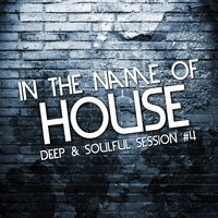 In the Name of House, Vol. 4 — сборник