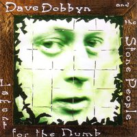 Lament for the Numb — Dave Dobbyn, Dave Dobbyn and the Stone People, The Stone People, Dave Dobbyn, The Stone People