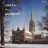 Carols from Salisbury — John Rutter, David Willcocks, Louis-Claude Daquin, Sigfrid Karg-Elert, Peter Cornelius, Eugène Gigout, Иоганн Себастьян Бах, Ralph Vaughan Williams