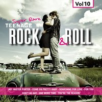 Super Rare Teenage Rock & Roll, Vol.10 — сборник