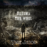 Beyond the Wall — The Jaxx