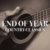 End Of Year Country Classics — сборник