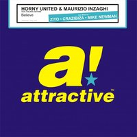 Believe — Horny United & Maurizio Inzaghi, Philippe Heithier