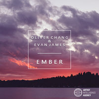 Ember - Single — Oliver Chang, Evan James