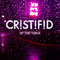 Up the Table — Cristifid