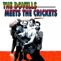 The Dovells Meets The Crickets — The Dovells, The Crickets
