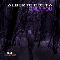 Only You — Alberto Costa