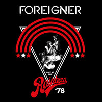Live At The Rainbow '78 — Foreigner