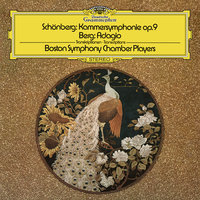 "Schoenberg: Chamber Symphony No.1, Op.9 / Berg: 2. Adagio From ""Chamber Concerto"" — Boston Symphony Chamber Players"