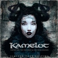 Poetry for the Poisoned & Live from Wacken 2010 — Kamelot