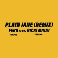Plain Jane REMIX — A$AP Ferg, Nicki Minaj