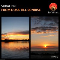 From Dusk Till Sunrise — Subalpine