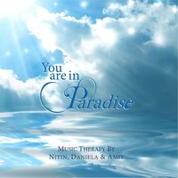 You Are in Paradise — Nitin, Daniela & Amit