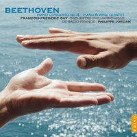 Beethoven: Concerto for Piano No. 4 & Piano and Wind Quintet, Op. 16 — Людвиг ван Бетховен, Orchestre Philharmonique de Radio France
