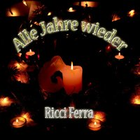 Alle Jahre wieder — Ricci Ferra And His Famous Sound Orchestra, Ricci Ferra