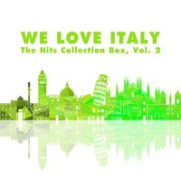 We Love Italy! the Hits Collection Box, Vol. 2 — сборник