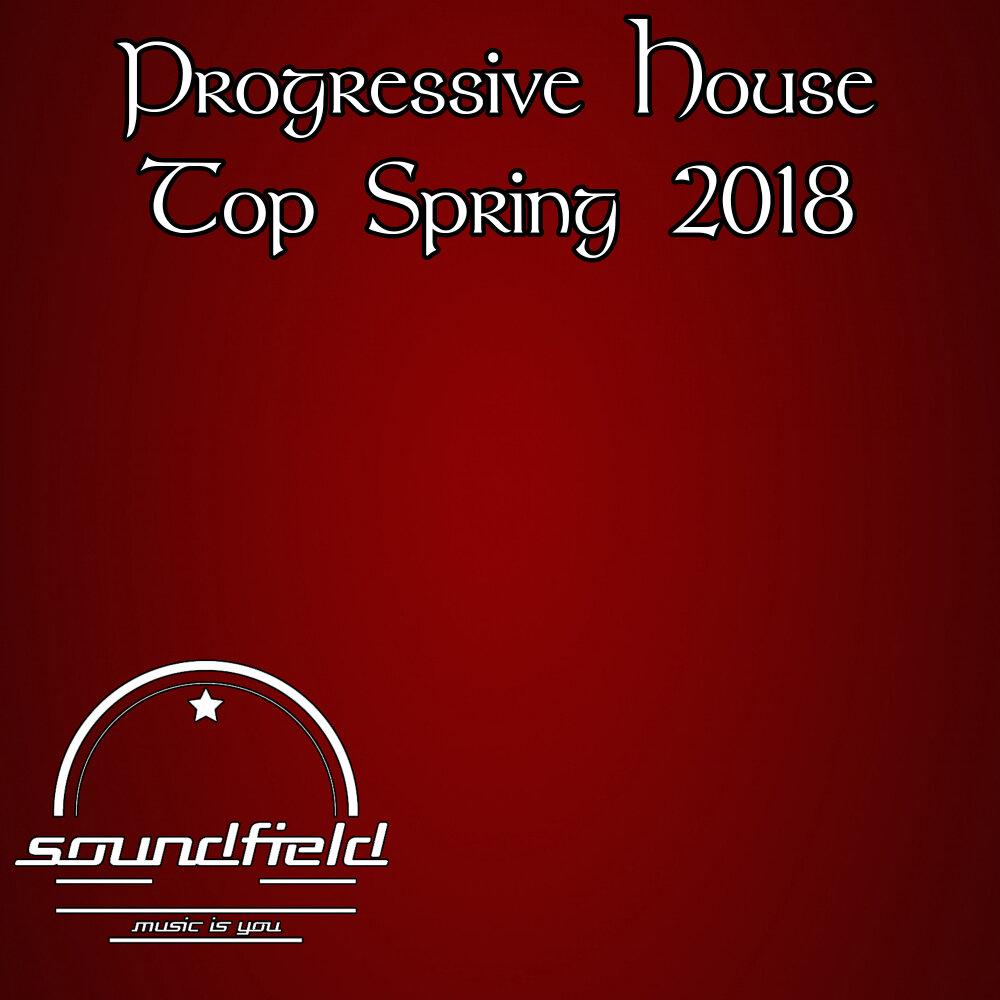 Progressive House Top Spring 2018  Слушать онлайн на Яндекс