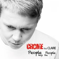People Help the People — Crome, Claire