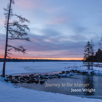 Journey to the Manger — Jason Wright