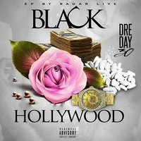 Black Hollywood — Dre Day 3.0