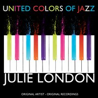 United Colors of Jazz — Julie London