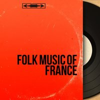 Folk Music of France — сборник