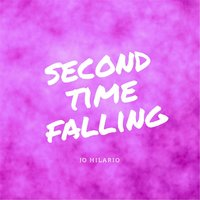 Second Time Falling — Jo Hilario