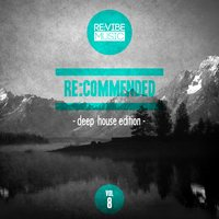Re:Commended - Deep House Edition, Vol. 8 — сборник