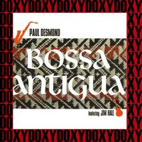 Bossa Antigua — Paul Desmond