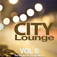 City Lounge, Vol. 8 (The Sound of Lounge Music) — сборник