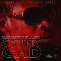 Grung Gad — Bounty Killer