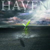 From the Ashes — Haven
