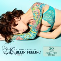 Chillin' Feeling, Vol. 2 (20 Lazy Chill-Out Tunes) — сборник