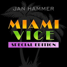 Miami Vice: Special Edition — Jan Hammer