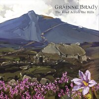 The Road Across the Hills — Gráinne Brady