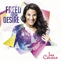 Freed from Desire — Ina Colada