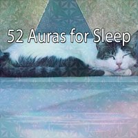 52 Auras for Sleep — Bedtime Baby