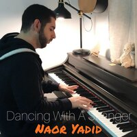 Dancing with a Stranger — Naor Yadid
