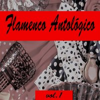 Flamenco Antológico, Vol. 1 — сборник