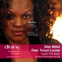 Alex Millet feat. Tanya Louise - Lovin the Soul — Alex Millet