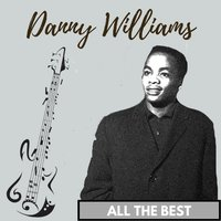 All the Best — Danny Williams