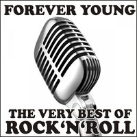 Forever Young! the Very Best of Rock'n'Roll — сборник